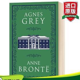 华研原版 艾格妮丝格雷 英文原版小说 Alma Classics Agnes Grey 安妮勃朗特 经典文学 英文版原版书籍 中学生课外阅读 进口英语书
