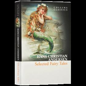 华研原版 安徒生经典童话 英文原版 Selected Fairy Tales 精选童话 青少年文学 儿童读物 柯林斯经典文学系列 英文版进口英语书籍