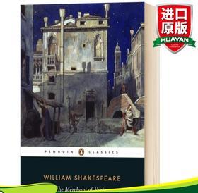 威尼斯商人 英文原版 The Merchant of Venice 莎士比亚世界名著 四大喜剧之一 全英文版进口英语书籍 Penguin classics 企鹅经典