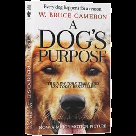 一条狗的使命 英文原版 A Dog's Purpose 英文版原版书籍 同名电影原小说 6级词汇 进口英语阅读进阶