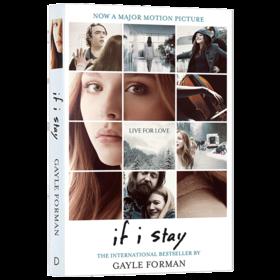正版 如果我留下 英文原版 If I Stay 徘徊人世间 电影原著小说 盖尔福尔曼 Gayle Forman 进口原版英语书籍 全英文版