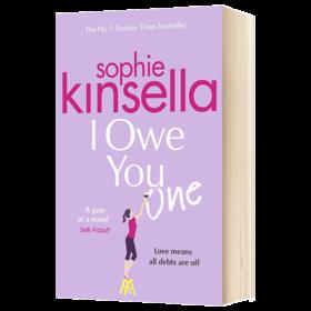 我欠你一次 英文原版小说 I Owe You One 英文版原版书籍 进口英语书 购物狂系列小说作者 索菲金塞拉 Sophie Kinsella