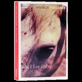 我弥留之际 英文原版小说 As I Lay Dying 英文版原版书籍 诺贝尔文学奖 福克纳 William Faulkner 正版进口英语书