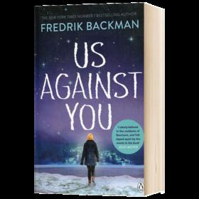 熊镇2 我们对抗你们 英文原版小说 Us Against You Fredrik Backman 弗雷德里克贝克曼 英文版原版书籍 正版进口英语书 Penguin