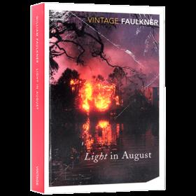 八月之光 英文原版 文学小说 Light In August 英文版原版书籍 正版进口英语书 福克纳作品 Vintage Classics