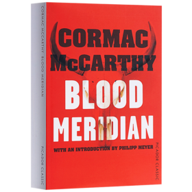 血色子午线 英文原版书 Blood Meridian Picador Classic Cormac McCarthy 皮卡多尔经典 进口英语外国文学小说 英文版原版书籍