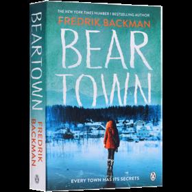 熊镇 英文原版小说 Beartown Fredrik Backman 弗雷德里克贝克曼 英文版原版书籍 正版进口英语书