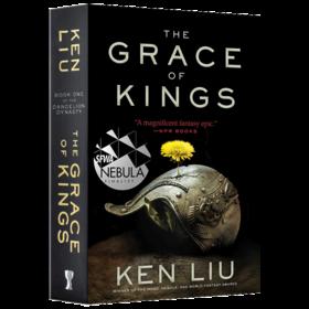 蒲公英王朝1 国王的恩典 英文原版 The Grace of Kings 刘宇昆 英文版原版书籍 科幻奇幻小说 Ken Liu 进口英语书