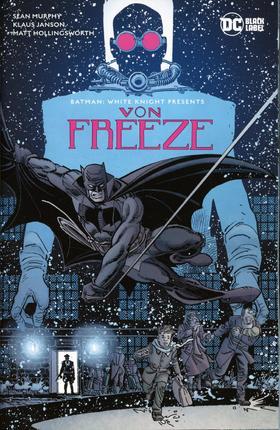 变体 蝙蝠侠 白骑士特刊 冯·弗里斯 Batman White Knight Presents Von Freeze