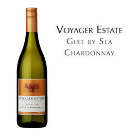 航海家庄园环海霞多丽白葡萄酒 澳大利亚 Voyager Estate Girt by Sea Chardonnay, Australia Margaret River