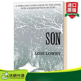 记忆传授人四部曲4 儿子 英文原版小说 Son The Giver Quartet 纽伯瑞金奖 英文版儿童文学书 Lois Lowry 进口原版英语书籍