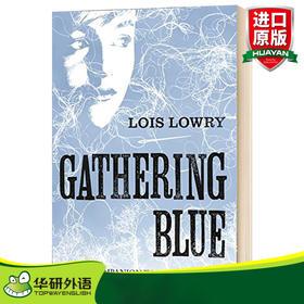 记忆传授人四部曲2 历史刺绣人英文原版小说 Gathering Blue The Giver Quartet 纽伯瑞金奖 英文版原版英语儿童文学书 Lois Lowry