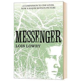 记忆传授人四部曲3 森林传信人 英文原版小说 Messenger The Giver Quartet 纽伯瑞金奖 英文版原版英语儿童文学书籍 Lois Lowry
