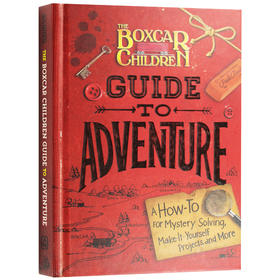 棚车少年探险指南 英文原版 The Boxcar Children Guide to Adventure