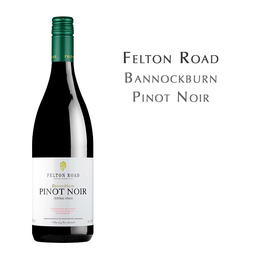 飞腾黑皮诺, 新西兰 中奥塔哥 Felton Road Pinot Noir Bannockburn, New Zealand Central Otago