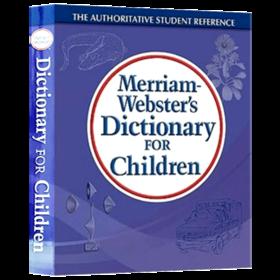 韦氏儿童图解字词典 英文原版 Merriam-Webster's Dictionary for Children 麦林韦氏儿童词典 英文版 进口原版英语工具书