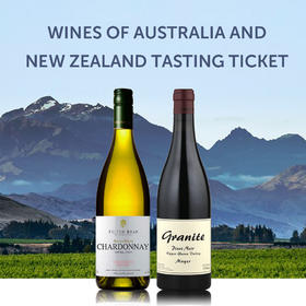 【品鉴门票】多彩澳新葡萄酒【Tasting Ticket】Wines of Australia and New Zealand