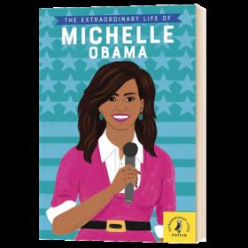 米歇尔 奥巴马 英文原版 人物传记 The Extraordinary Life of Michelle Obama 英文版名人传记 进口原版英语书籍 全彩插图