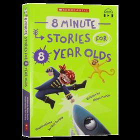 给八岁小孩的故事书 8分钟短故事绘本 英文原版 8 Minute Stories For 8 Year Olds 亲子共读 进口英语书籍 学乐出版Schoolastic