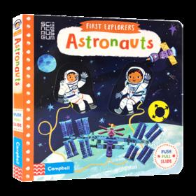 小小探索家系列 宇航员 英文原版绘本 First Explorers Astronauts 儿童英语启蒙机关操作纸板书 英文版 进口原版英语书籍