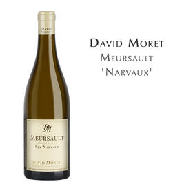 达威慕莱莫索纳沃园白葡萄酒 David Moret Meursault 'Narvaux'