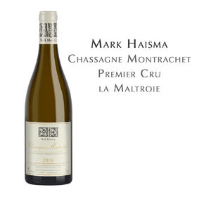 马克海斯玛莎萨涅-蒙哈榭蒙特叶园白葡萄酒 Mark Haisma, la Maltroie, Chassagne Montrachet 1 Cru